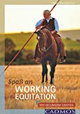 Spaß an Working Equitation: Der gelungene Einstieg (Ausbildung von Pferd und Reiter) (German Edition)