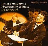 Renato Mismetti & Maximiliano de Brito in concert