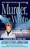 Skating on Thin Ice (Murder, She Wrote Mysteries)