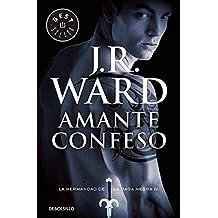 Amante Confeso. La Hermandad De La Daga Negra 4 (BEST SELLER)