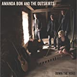Down the Road by Amanda Bon & The Outskirts