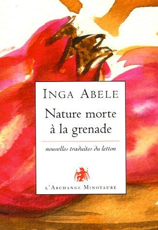 Nature morte à la grenade par Inga Abele