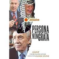 Persona Non Grata - Arafat und der Palästina-Konflikt gesehen von Oliver Stone
