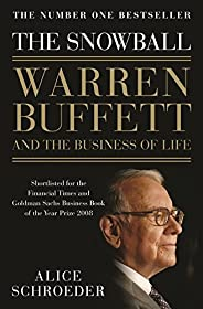 The Snowball,Warren Buffett and the Business of Life