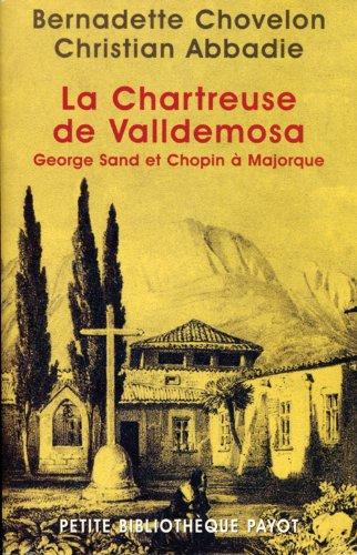 La Chartreuse De Valldemosa George Sand Et Chopin Majorque [Pdf/ePub] eBook