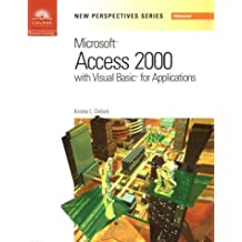 New Perspectives on Microsoft Access 2000 with VBA - Advanced (New Perspectives (Course Technology Paperback)) by Kris Oxford (2000-07-25)