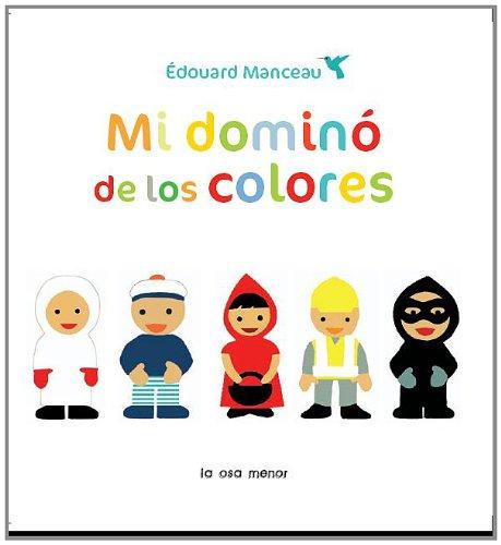 Mi dominó de los colores (Luna de papel) por Édouard Manceau