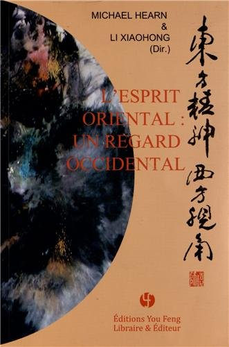 L'esprit oriental : un regard occidental