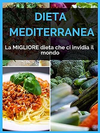 la migliore dieta mediterranea pulire fegato