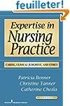 Expertise in Nursing Practice: Caring...