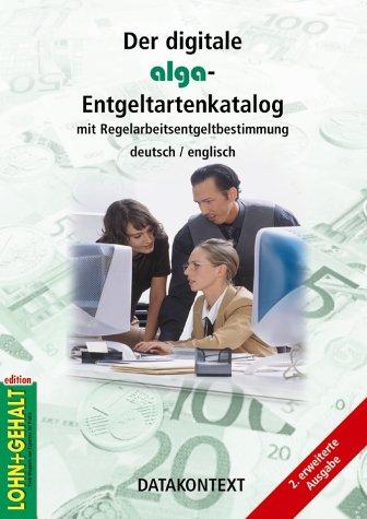 Der digitale alga-Entgeltartenkatalog. CD-ROM ab Windows 95. Lohn und Gehalt.