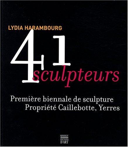 41 sculpteurs : Première biennale de sculpture, propriété Caillebotte Yerres