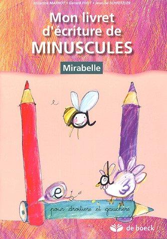 Mon livret d'écriture de minuscules : Pour droitiers et gauchers