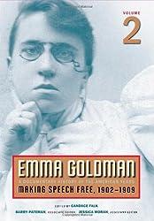 Emma Goldman: A Documentary History of the American Years, Vol. 2: Making Speech Free, 1902-1909 by Emma Goldman (2008-07-16)