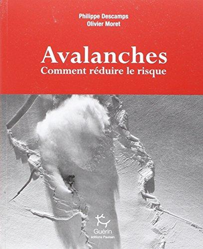 Avalanches : Comment rduire le risque
