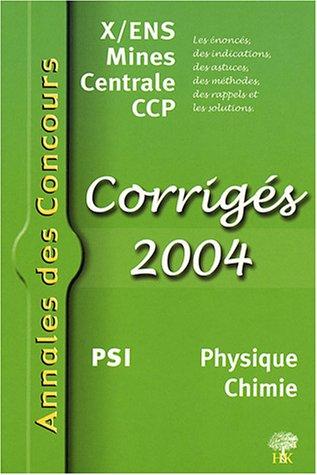 Physique Chimie PSI : Corrigés X/ENS Mi...