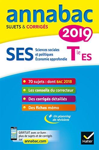 Annales Annabac 2019 SES Tle ES spécifique & spécialités: sujets et corrigés du bac Terminale ES par Sylvie Godineau