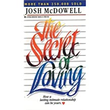 The Secret of Loving by Josh D. McDowell (1997-12-09)