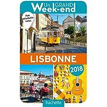 Un Grand Week-End à Lisbonne 2018. Le Guide