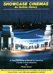 Showcase Cinemas: an Outline History (The Brantwood Cinema) by Philip Turner (1999-12-01)