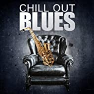 Chill Out Blues