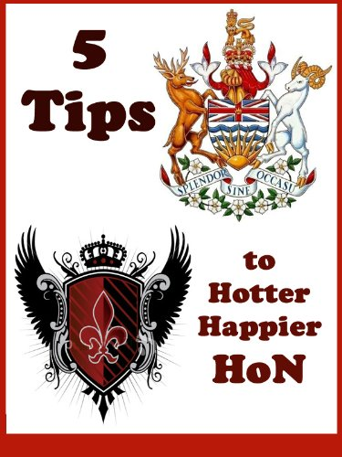 5 Tips to Hotter, Happier HoN (English Edition) (Hon Video)