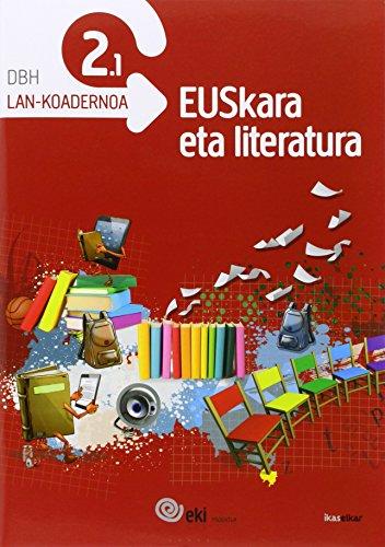 EKI DBH 2. Euskara eta Literatura 2. Lan-koadernoa 2.1 (EKI 2) - 9788415586494 por Batzuen artean