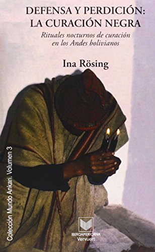 Defensa y perdición: la curación negra (Mundo Ankari) por Ina Rosing