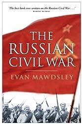 The Russian Civil War by Evan Mawdsley (2008) Paperback