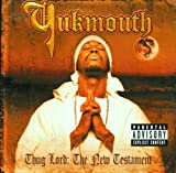 Songtexte von Yukmouth - Thug Lord: The New Testament