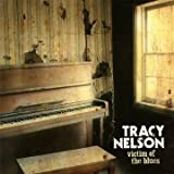 Songtexte von Tracy Nelson - Victim of the Blues