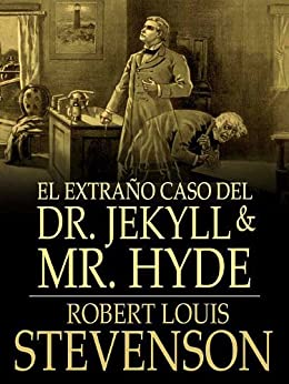 El extraño caso del Dr. Jekyll y Mr. Hyde de [Stevenson, Robert Louis]