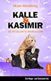 Kalle und Kasimir - Die rätselhafte Wahrsagerin: Ein Mops- und Katzenkrimi (Das tierische Detektiv-Duo 2)