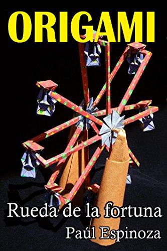 Origami: Rueda de la fortuna por Paúl Espinoza