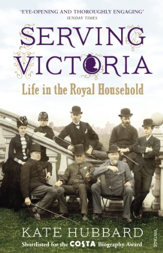 Serving Victoria: Life in the Royal Household (English Edition)