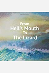 From Hell's Mouth To The Lizard Paperback
