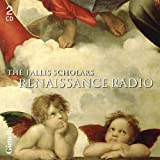 Renaissance Radio by The Tallis Scholars (2013-05-04)