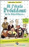 """Afficher """"Si j'étais président de la République"""""""