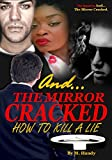 Front cover for the book AND... THE MIRROR CRACKED by Monica Handy