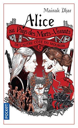 Alice au Pays des Morts-Vivants II (2)