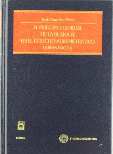 El principio general de la buena fe en el derecho administrativo