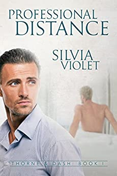 Professional Distance (Thorne and Dash Book 1) by [Violet, Silvia]
