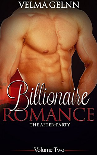 Billionaire Romance (Alpha, New Adult, Contemporary Romance): : The After-Party (Billionaire Romance- The After-Party Book 2) (English Edition) - Flash-video-alpha