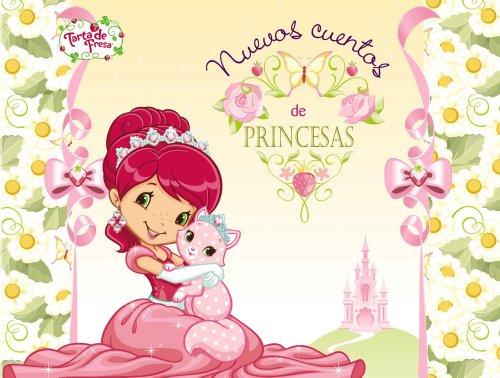 Nuevos cuentos de princesas (Castellano - Bruño - Tarta De Fresa) por Elvira Menéndez
