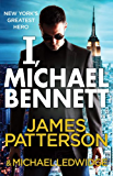 I, Michael Bennett: (Michael Bennett 5)