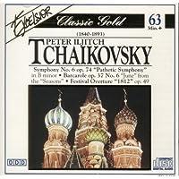 Symphony No 6 Pathetic Symphony - Barcarole - Festival Overture 1812