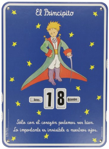 Calendario El Principito. Sólo Con El Corazon Podemos Ver Bien, Lo Importante Es Invisible A Nuestros Ojos