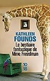 Le bestiaire fantastique de Mme Freedman...