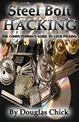 Steel Bolt Hacking by Chick, Douglas (2004) Paperback