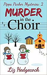 Murder In The Choir (Pippa Parker Mysteries Book 2)